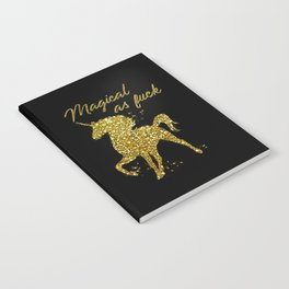 Magical As Fuck, Pretty, Funny, Quote Notebook