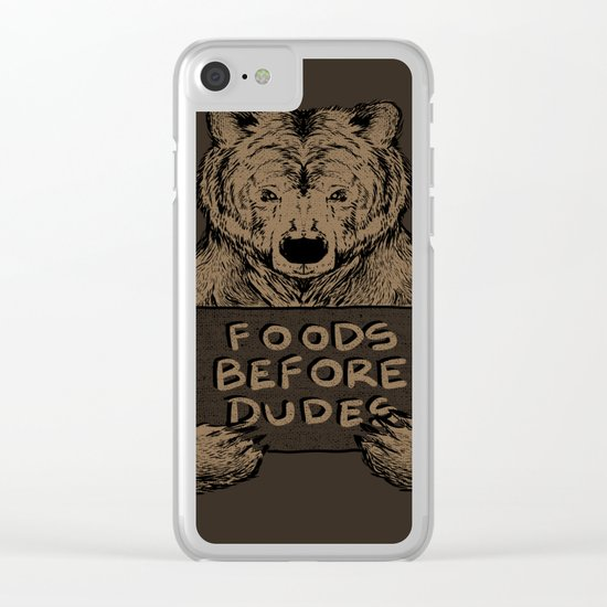 Foods Before Dudes Clear iPhone Case