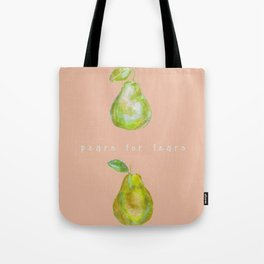 Pears for Fears Tote Bag
