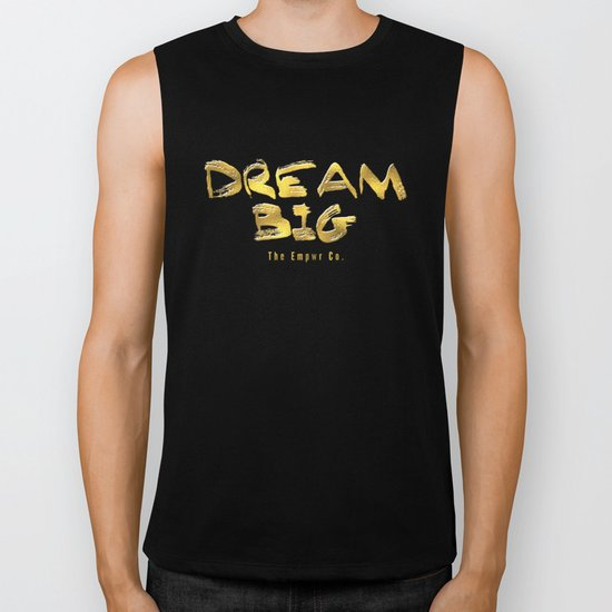 Dream Big Biker Tank
