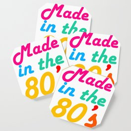 Made in The 80s Funny gift for mom and dad Coaster