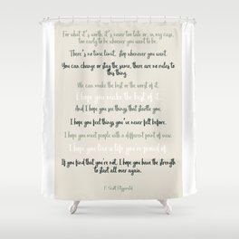 For what it's worth by F Scott Fitzgerald 2 #minimalism #poem Shower Curtain