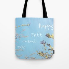 Above All, Be Happy Tote Bag