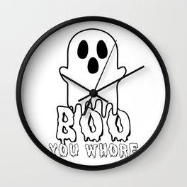 Boo, you whore! Wall Clock