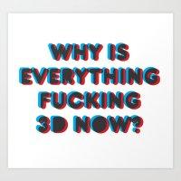 3d Art Prints featuring 3D? by SoopaBoosh