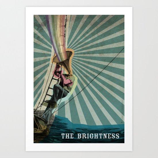 The Brightness Art Print