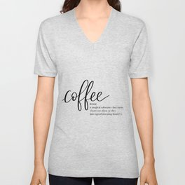 Coffee Quote Definition Unisex V-Neck
