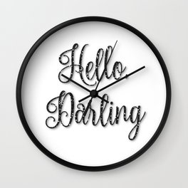 Hello, Darling Wall Clock