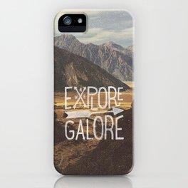 EXPLORE GALORE iPhone Case