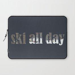 ski all day Laptop Sleeve