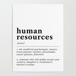 Human Resources Funny Definition Poster