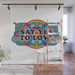 Say Yes To Love Wall Mural