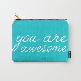 You are awesome lettering design Carry-All Pouch