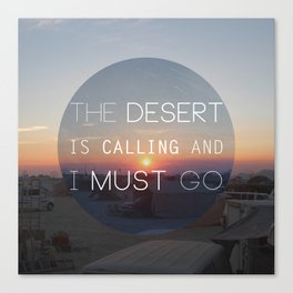 The Desert is Calling Canvas Print