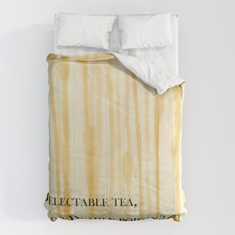 Delectable tea, or Deadly poison? Comforters