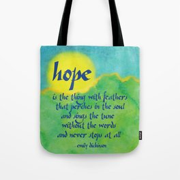 Hope is the Thing with Feathers Tote Bag