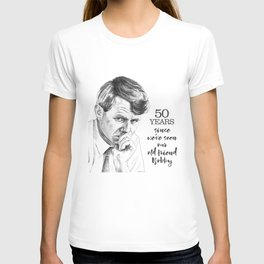 Robert Kennedy -- our old friend Bobby T-shirt