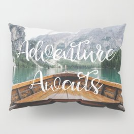 Live the Adventure - Adventure Awaits Pillow Sham