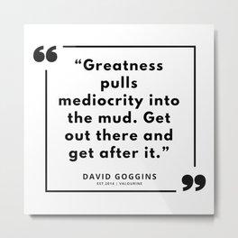 74   | David Goggins Quotes | 190901 Metal Print