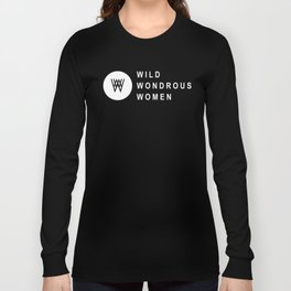 Wild Wondrous Women Logo Tee (White Text Tee) Long Sleeve T-shirt
