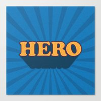 hero Canvas Prints featuring Hero by Word Quirk