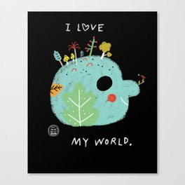 I Love My World Canvas Print