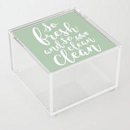 so fresh so clean clean  / mint Acrylic Box
