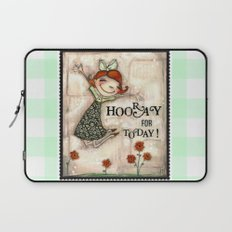 Hooray for Today - by Diane Duda Laptop Sleeve