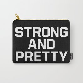 Strong and pretty Carry-All Pouch