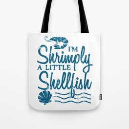 I'm Shrimply A Little Shellfish Gift Tote Bag
