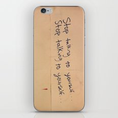 Stop Talking To Yourself iPhone & iPod Skin