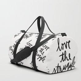 Love the Struggle - Black and White Duffle Bag