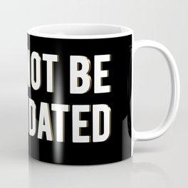 I CANNOT BE INTIMIDATED Coffee Mug
