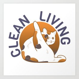 Clean living Art Print