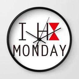 I H8 MONDAY 2 Wall Clock
