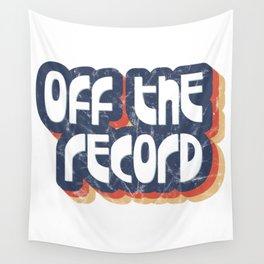 Off the record Wall Tapestry