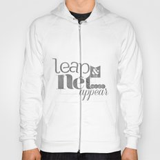 leap & the net will appear Hoody