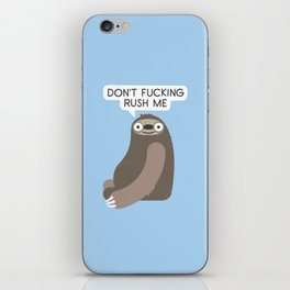 No Hurries iPhone Skin