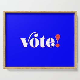Vote! in blue Serving Tray