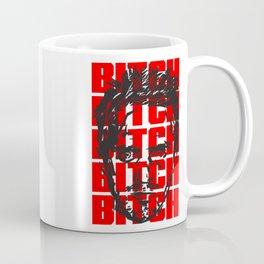 BITCH Coffee Mug