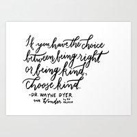 Choose Kind  Art Print