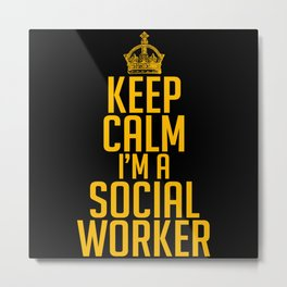 Keep Calm Social Worker Advice Metal Print