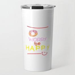 Donut Worry Travel Mug