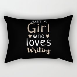Girl Who Loves Writing Funny Writer Lover Gifts Author Rectangular Pillow