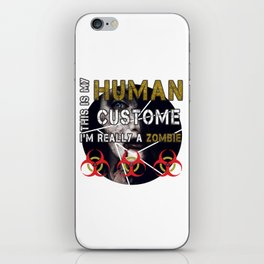 Zombie Female This Is My Human Costume I'm Really A Zombie Funny Halloween iPhone Skin