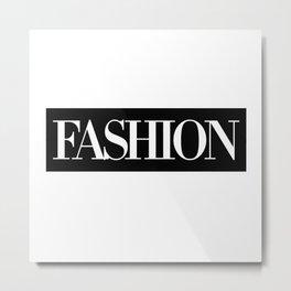 Fashion Logo Metal Print