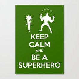 Keep Calm and Be a Superhero Canvas Print