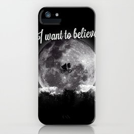 I want to believe iPhone Case