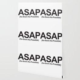 ASAP (As-Soon-As-Possible) Wallpaper
