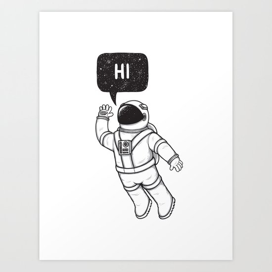 Greetings from space Art Print